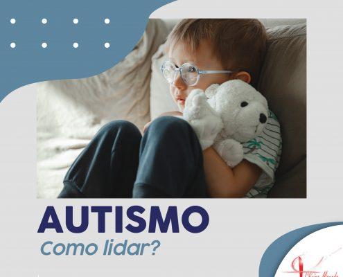 Autismo, como lidar?